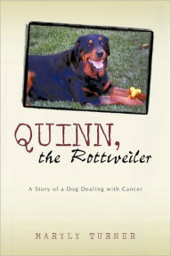 Quinn, The Rottweiler - Maryly Turner