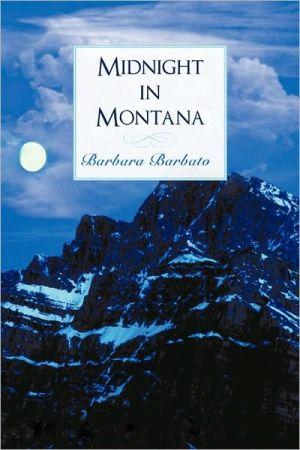 Midnight In Montana - Barbara Barbato