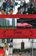 China, Heart and Soul - Stephen L. Koss