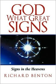 God What Great Signs: Signs in the Heavens