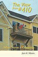 The View from #410: When Home Is Cohousing
