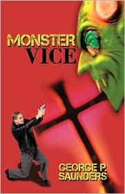 Monster Vice - George P. Saunders