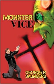 Monster Vice - George P. Saunders