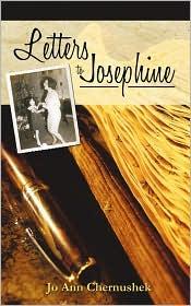 Letters To Josephine - Jo Ann  Chernushek