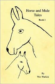 Mule Tales - Wes Warlick