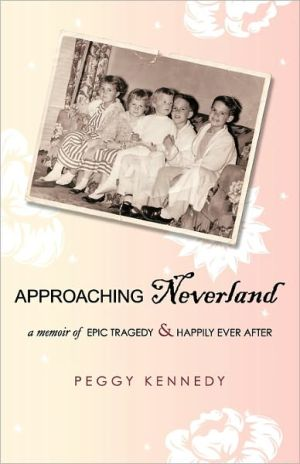 Approaching Neverland - Peggy Kennedy