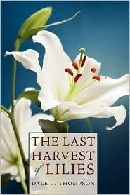 Last Harvest Of Lilies