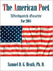 The American Poet - Ph. D. Samuel D. G. Heath