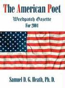 The American Poet: Weedpatch Gazette for 2004