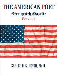 The American Poet - Ph. D. Samuel D.G. Heath