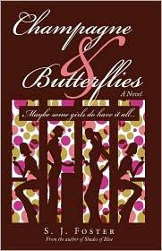 Champagne & Butterflies - S. J. Foster