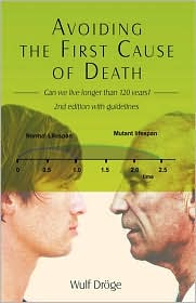 Avoiding The First Cause Of Death - Wulf Droge