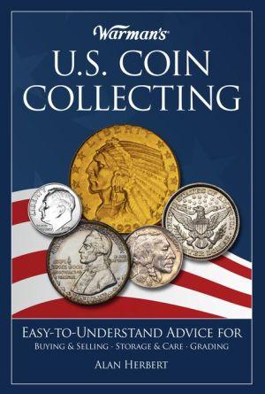 Warman's U.S. Coin Collecting - Alan Herbert