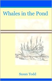 Whales in the Pond - Susan Todd