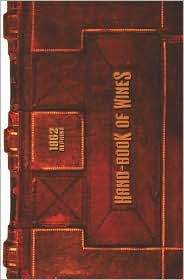 Hand-Book of Wine 1862 Reprint - Ross Brown