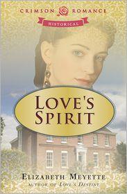 Love's Spirit - Elizabeth Meyette