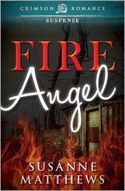 Fire Angel - Susanne Matthews
