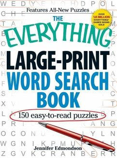 The Everything Large-Print Word Search Book: 150 Easy-To-Read Puzzles - Edmondson, Jennifer