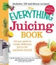 Everything Juicing Book - Carole Jacobs;  Patrice Johnson