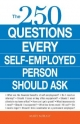 250 Questions Every Self-Employed Person Should Ask - Mary Mihaly