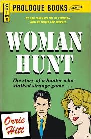 Woman Hunt - Orrie Hitt