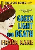 Green Light for Death - Frank Kane