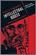 Paulo Freire's Intellectual Roots