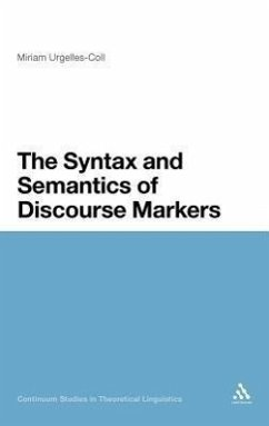 The Syntax and Semantics of Discourse Markers - Urgelles-Coll, Miriam