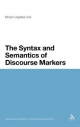 The Syntax and Semantics of Discourse Markers - Miriam Urgelles-Coll