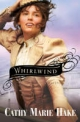 Whirlwind (Only In Gooding Book #3) - Cathy Marie Hake