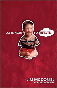 All He Needs for Heaven - Jim Mcdoniel, Chet McDoniel