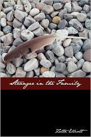 Stranger in the Family - Zetta Elliott