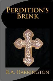 Perdition's Brink - R. A. Harrington