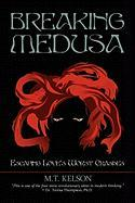 Breaking Medusa