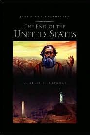 Jeremiah's Prophecies - Charles J. Brannan