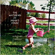 The Watering At Nana's House - Frankie Boud