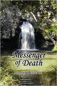Messenger Of Death - Judith C. Issette