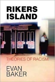 Rikers Island - Evan Baker