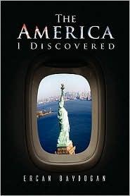 The America I Discovered - Ercan Baydogan