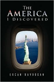 The America I Discovered - Ercan Baydogan