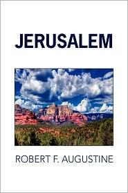 Jerusalem - Robert F. Augustine