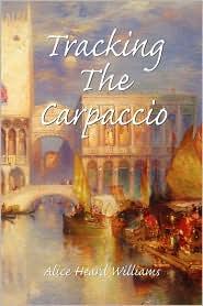 Tracking The Carpaccio - Alice Heard Williams