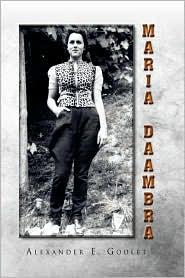 Maria Daambra - Alexander E. Goulet