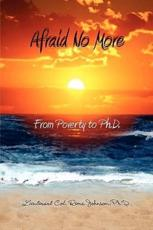 Afraid No More - Rema Johnson, Dr Rema Johnson