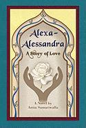 Alexa-Alessandra: A Story of Love