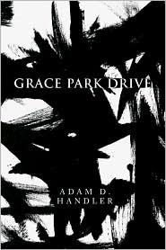 Grace Park Drive - Adam D. Handler