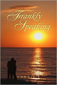 Frankly Speaking - Connie J.