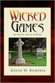 Wicked Games - David W. Bumpass