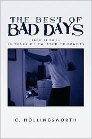 The Best Of Bad Days - C. Hollingsworth