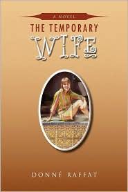 The Temporary Wife - Donn Raffat